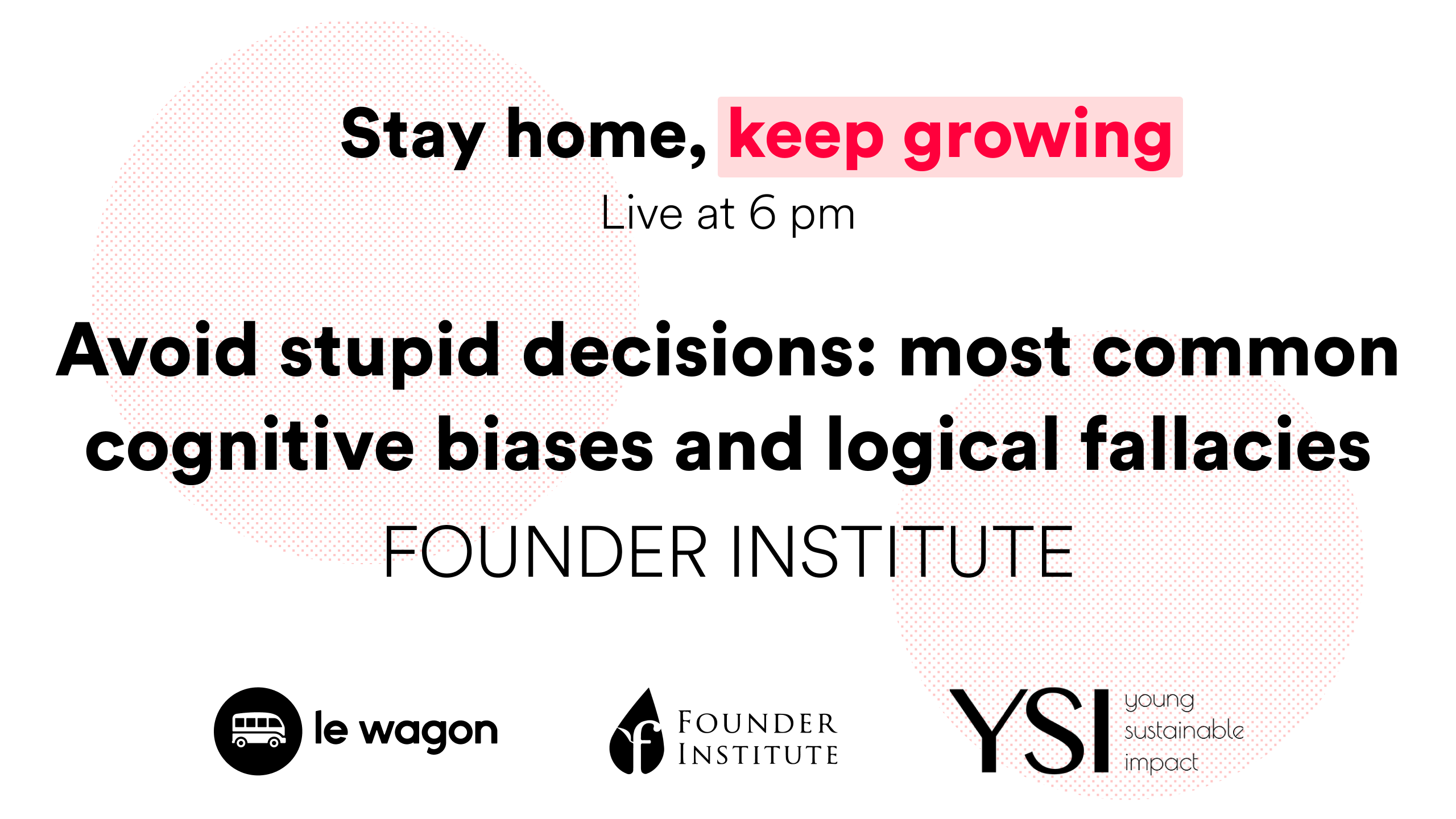 Avoid stupid decisions: most common cognitive biases and logical fallacies