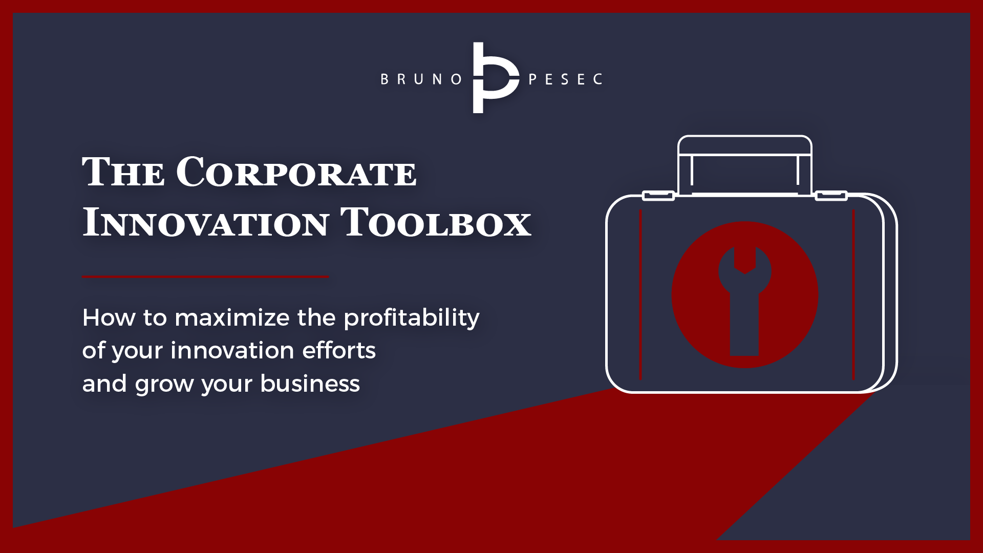 The Corporate Innovation Toolbox